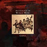 Anthology of World Music: China