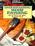 Understanding Wood Finishing, Bob Flexner and Donald Bain, 0762101911