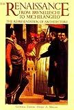 The Renaissance from Brunelleschi to Michelangelo, Henry A. Millon, 0847819973