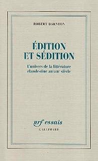 Edition et sédition par Robert Darnton