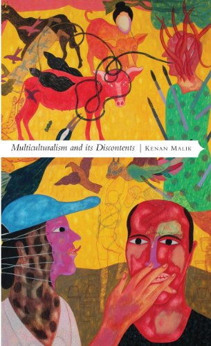 Multiculturalism and its Discontents: Rethinking Diversity after 9/11 (Manifestos for the 21st Century)