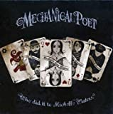 Who Did It To Michelle Waters by Mechanical Poet