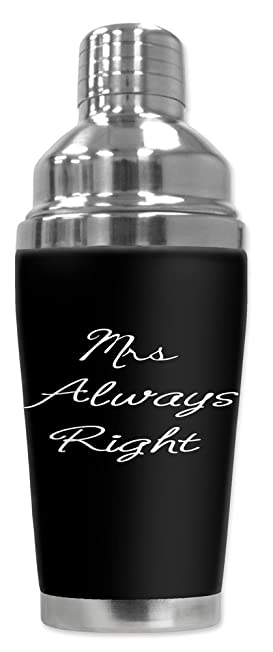 Mugzie brand 16-Ounce Cocktail Shaker with Insulated Wetsuit Cover - Mrs. Always Right