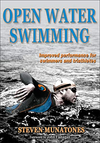 Water Open Swimming - Open Water Swimming: Improve Your Time, Improve Your Performance