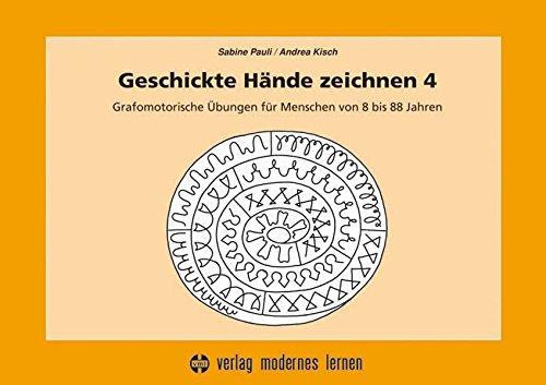 geschickte-hnde-zeichnen-4-grafomotorische-bungen-fr-menschen-von-8-bis-88-jahren
