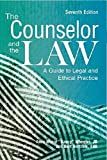 By Anne Marie Nancy Wheeler The Counselor and the Law: A Guide to Legal and Ethical Practice (Seventh) [Paperback]