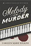 Melody for Murder: A Bertie Bigelow Mystery (The Bertie Bigelow Mysteries Book 1)