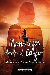 Mensajes desde el lago (Spanish Edition)