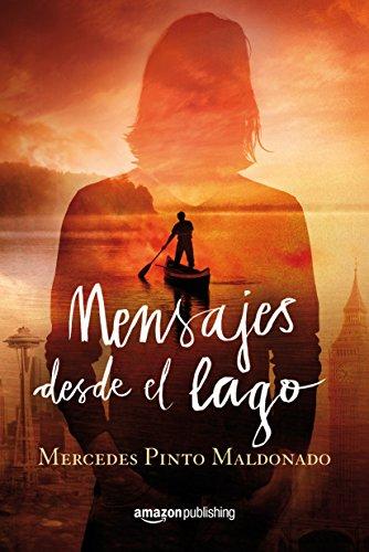 Portada del libro Mensajes desde el lago de Mercedes Pinto Maldonado