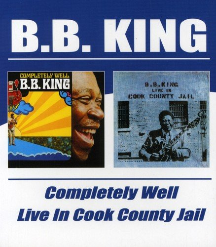 Completely Well / Live in Cook County Jail by Bgo - Beat Goes on