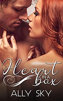 Heart in a Box: A Second Chance Romance by [Sky, Ally]