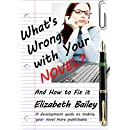 What's Wrong with your Novel? And How to Fix it