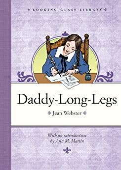 Daddy-Long-Legs (Looking Glass Library) by [Webster, Jean]
