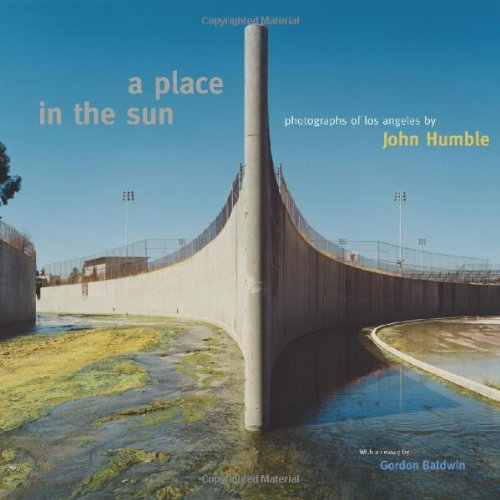 Download A Place in the Sun: Photographs of Los Angeles by John Humble pdf