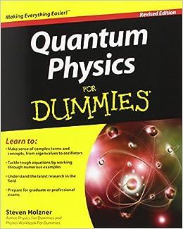 Quantum Physics For Dummies