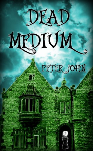 Book: Dead Medium - The Rarest of Ghosts by Peter John