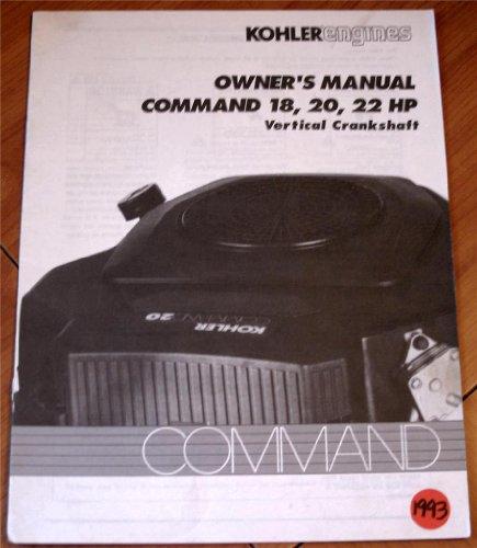 Kohler Engines Owner's Manual Command 18, 20, 22 HP Vertical ()