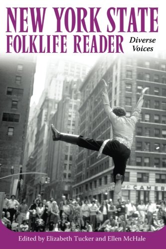 New York State Folklife Reader: Diverse Voices