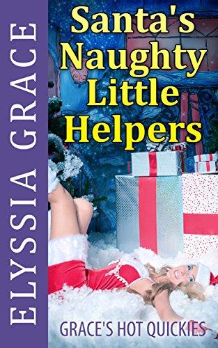 Santa's Naughty Little Helpers: Grace's Hot Quickies