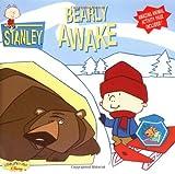 Stanley Bearly Awake