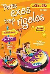 PETITS EXOS TROP RIGOLOS - Du CE1 au CE2