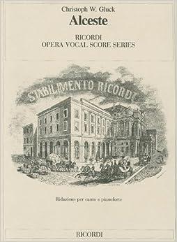 'OFFLINE' ALCESTE VO SC PAPER IT ONLY (Ricordi Opera Vocal Score). Muchos School explica dominios videos