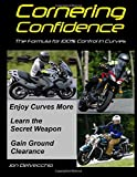 Cornering Confidence: The Formula for 100% Control in Curves