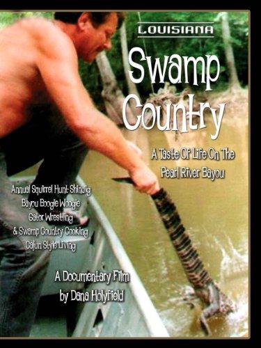 Honey Island Swamp Louisiana (Louisiana Swamp Country A Taste Of Life On The Pearl River Bayou)