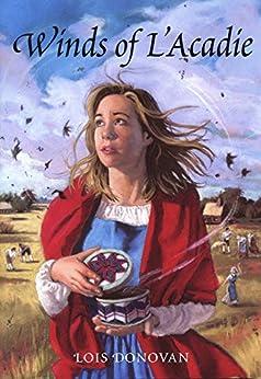 Winds of L'Acadie by [Donovan, Lois]