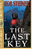 The Last Key, Rob Steiner, 1467946583
