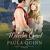 The Taming of Malcolm Grant: Highland Heirs, Book 4