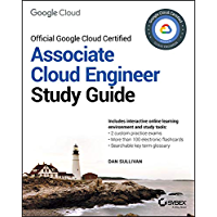 Official Google Cloud Certified Associate Cloud Engineer Study Guide (English Edition)