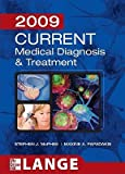 img - for Current Medical Diagnosis & Treatment [CURRENT MEDICAL DIAGNOSIS-2009] book / textbook / text book