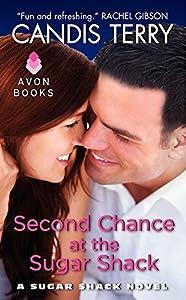 Second Chance at the Sugar Shack: A Sugar Shack Novel