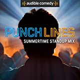 Punchlines: Summertime Standup Mix