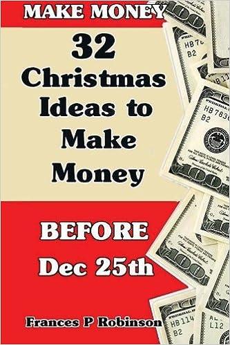 32 Money Making Christmas Ideas
