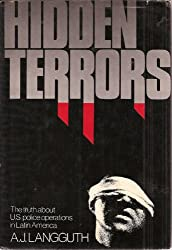 Hidden terrors ; The Truth about U.S. Police Operations in Latin America