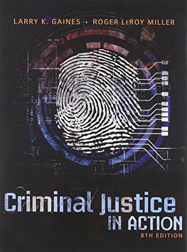 Bundle: Criminal Justice in Action, Loose-leaf Version, 8th + MindTap Criminal Justice, 1 term (6 months) Printed Access