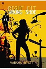 Right Fit Wrong Shoe Kindle Edition