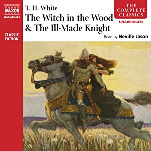 'The Witch in the Wood' & 'The Ill-Made Knight' Hörbuch
