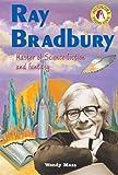 Ray Bradbury, Wendy Mass, 0766022404