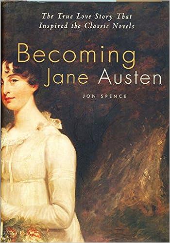 becoming-jane-austen: Amazon.es: jon-spence: Libros