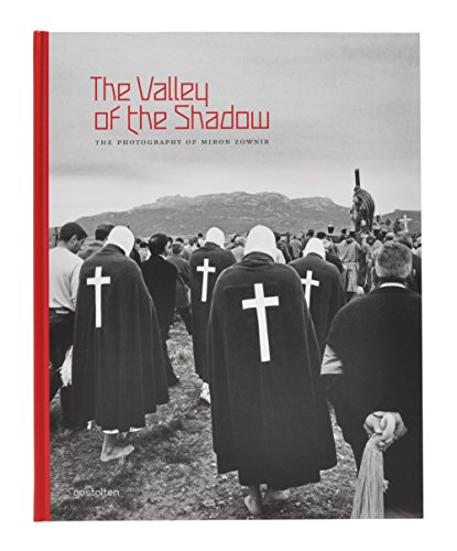 The Valley of the Shadow: The Photography of Miron (Shadow Valley Collection)