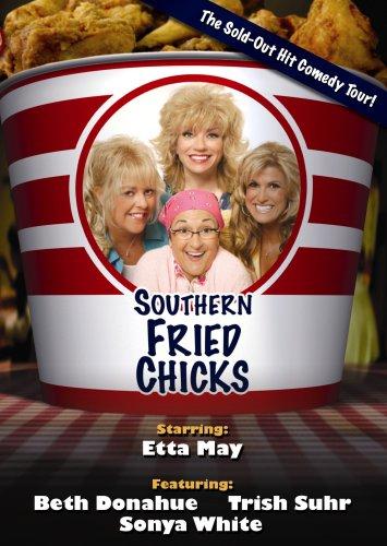 Southern Fried Chicks - Southern Chick