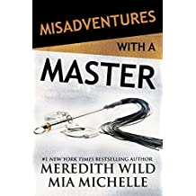 Misadventures with a Master