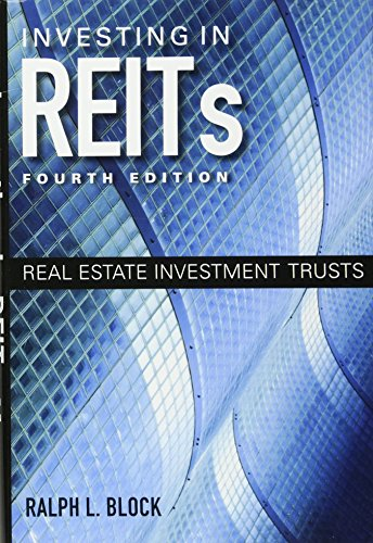 Investing in REITs: Real Estate Investment Trusts by Bloomberg Press