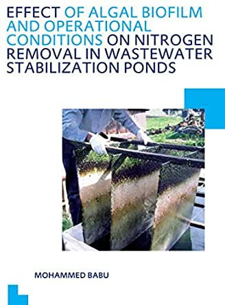 Effect of algal biofilm and operational for Design of waste stabilization pond systems a review