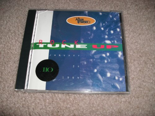 THE ALBUM NETWORK ROCK TUNE UP # 110 JANUARY 24, 1994