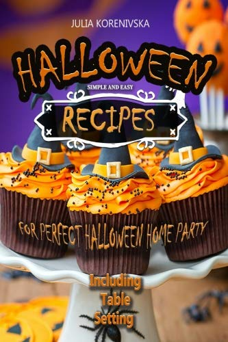 Simple and Easy Recipes for Perfect Halloween Home