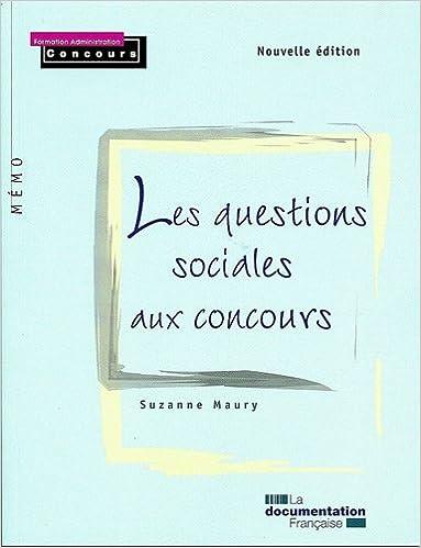 Partager des livres de téléchargement Les questions sociales aux concours - 2e édition /série Mémo by Suzanne Maury PDF iBook